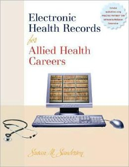 Electronic Health Records for Allied Health Careers