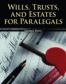 Wills, Trusts, and Estates for Paralegals