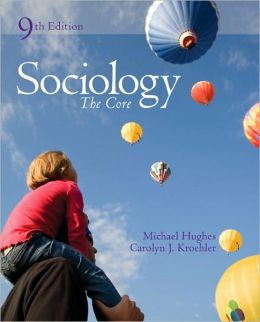 Sociology: The Core: The Core