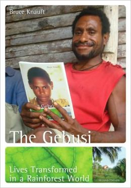 The Gebusi by Bruce Knauft