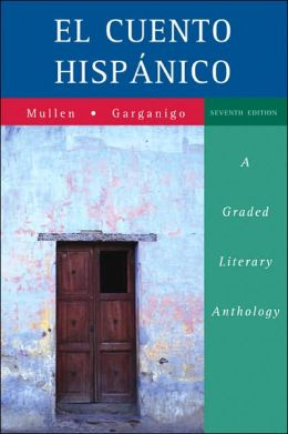 El cuento hispanico: A Graded Literary Anthology
