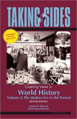 Taking Sides: Clashing Views in World History, Volume 2