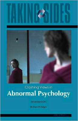 Taking Sides: Clashing Views in Abnormal Psychology