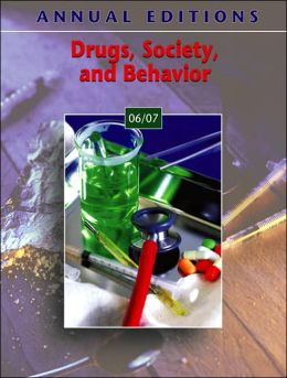 Drugs, Society, and Behavior
