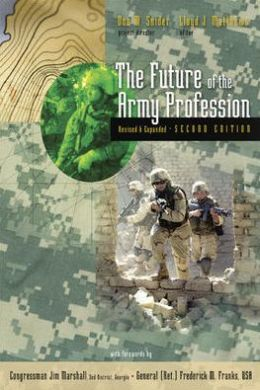 The Future of the Army Profession, Revised and Expanded Second Edition