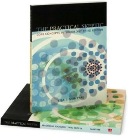 The Practical Skeptic Combo Package (Includes Readings in Sociology and Core Concepts in Sociology)