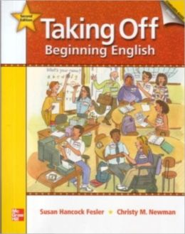Taking Off Student Book with Audio Highlights/Literacy Workbook/Workbook Package 2nd Edition