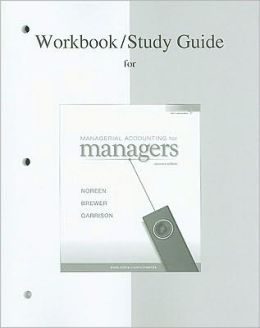 Study Guide/Workbook to accompany Mgrl Acctg for Managers