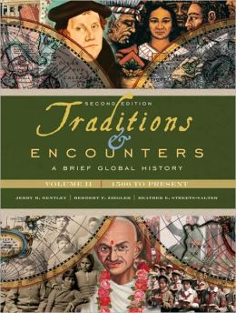 Traditions & Encounters: A Brief Global History: Volume 2