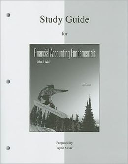 Study Guide to accompany Financial Accounting Fundamentals