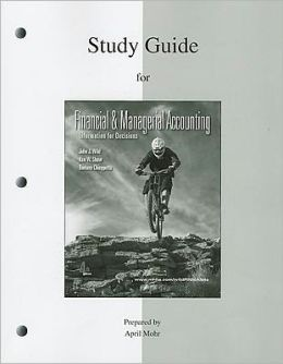 Study Guide to accompany Financial and Managerial Accounting