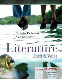 Literature: Craft and Voice (Fiction, Poetry, Drama): Three Volume Set
