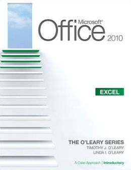 Microsoft Office Excel 2010, Introductory Edition: A Case Approach
