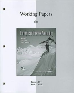 Working Papers (print) for Principles of Financial Accounting (CH 1-17)