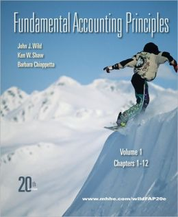 Fundamental Accounting Principles, Volume 1: Chapters 1-12