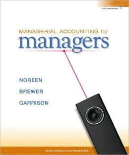 Managerial Accounting for Managers with Connect Plus