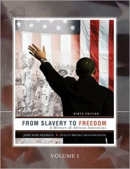 From Slavery to Freedom-Volume One (Custom)
