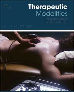 Therapeutic Modalities: For Sports Medicine and Athletic Training