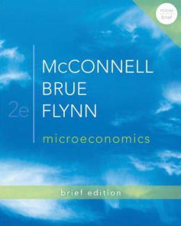 Loose-Leaf Microeconomics Brief Edition