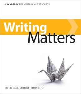 Writing Matters: A Handbook for Writing and Research, 2010 edition