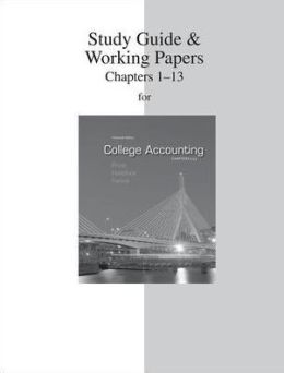 Study Guide & Working Papers to accompany College Accounting (Chapters 1-13)