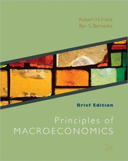 Loose-Leaf Principles of Macroeconomics Brief Edition