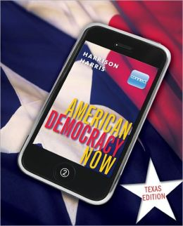 American Democracy Now Texas Edition with Connect PLUS American Government w/ LearnSmart