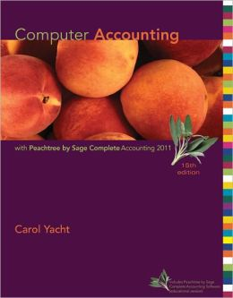 Computer Accounting with Peachtree by Sage Complete Accounting 2011