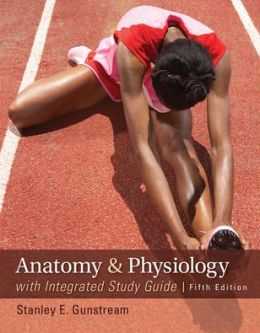 Loose Leaf Anatomy & Physiology with Integrated Study Guide