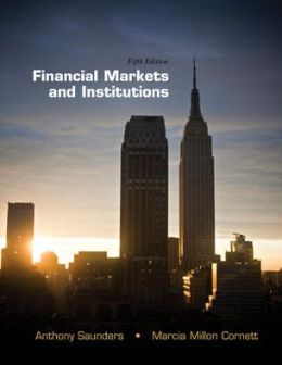 Financial Markets and Institutions, 5th edition + Connect Plus