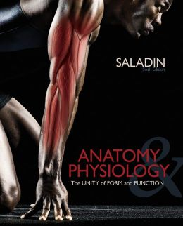 Combo: Loose Leaf Version of Anatomy & Physiology: the Unity of Form and Function with APR 3. 0 Online Access Card