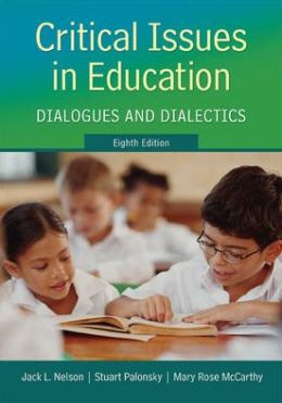 Critical Issues in Education: Dialogues and Dialectics