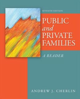 Public and Private Families: A Reader