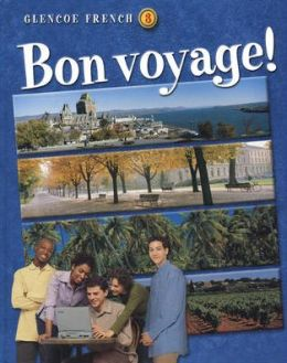 Bon voyage! Level 3 Student Edition