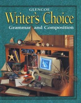 Writer's Choice: Grammar and Composition, Grade 9, Student Edition