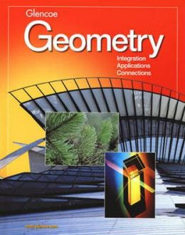 Geometry: Integration, Applications, Connections Student Edition