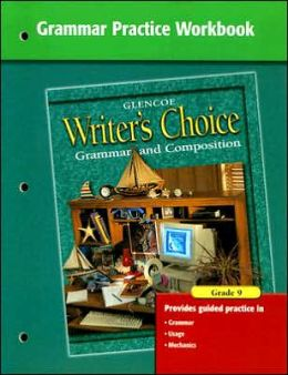 Writer's Choice Grammar Practice Workbook Grade 9