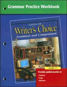 Writer's Choice Grammar Practice Workbook Grade 11