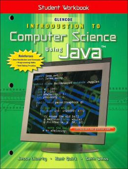 Introduction to Computer Science Using Java: Student Workbook