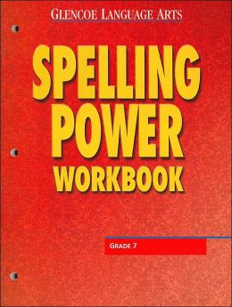 Spelling Power Workbook: Grade 7 (Glencoe Language Arts Series)