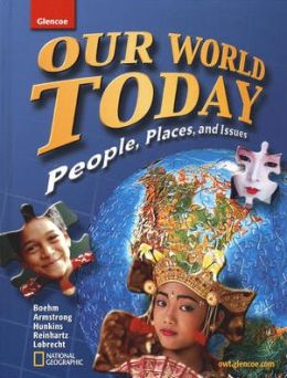 Our World Today, People Places, and Issues, Student Edition