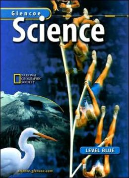 Glencoe Science: Level Blue