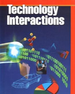 Technology Interactions, Student Text