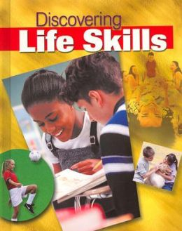 Discovering Life Skills (Formerly Young Living), Student Edition
