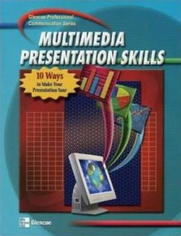Professional Communication Series: Multimedia Presentation Skills, Student Edition
