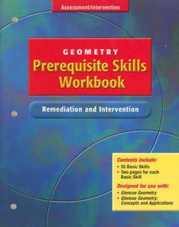 Geometry Prerequisite Skills Workbook: Remediation and Intervention