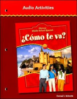 Glencoe Middle School Spanish Como Te Va? Audio Activities