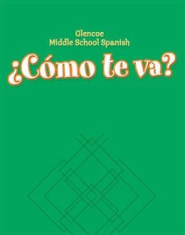 Glencoe Middle School Spanish: Como te va? A Nivel verde, Workbook