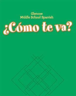 Glencoe Middle School Spanish: Como te va? A Nivel verde, Workbook