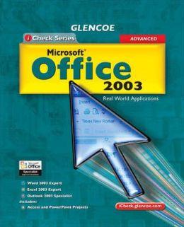 iCheck Series: Microsoft Office 2003, Advanced, Student Edition